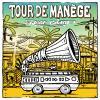 pochette TOUR DE MANEGE - Spéciale West Coast