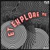 pochette E.T. EXPLORE ME - SHINE
